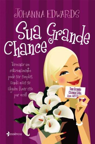 9788576655787: Sua Grande Chance - Your Big Break (Em Portugues do Brasil)