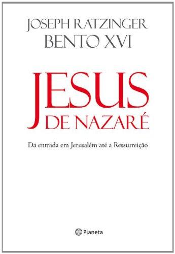 Jesus de Nazare: da Entrada Em Jerusalem: Joseph Ratzinger