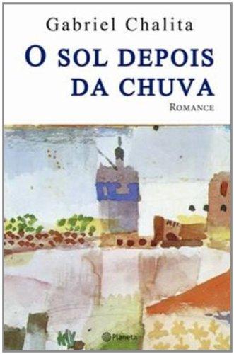 SOL DEPOIS DA CHUVA, O (Paperback): Chalita, Gabriel