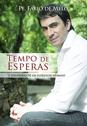 Tempo de Esperas (Em Portugues do Brasil): Fabio de Melo