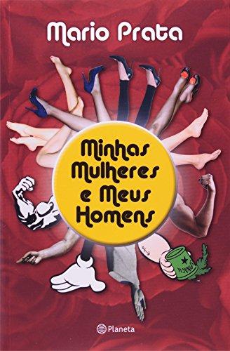 9788576657767: Minhas Mulheres e Meus Homens (Em Portugues do Brasil)