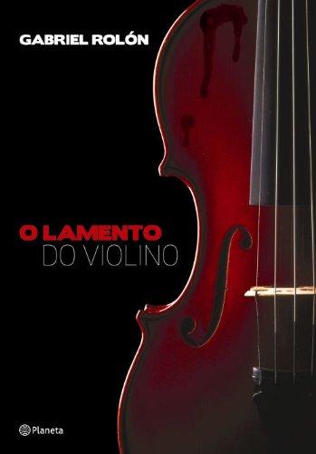 9788576658023: Lamento do Violino (Em Portugues do Brasil)