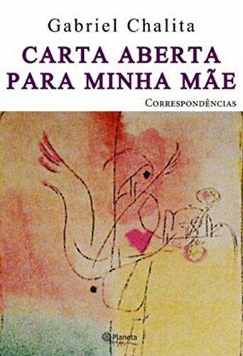 CARTA ABERTA PARA MINHA MÃE (Paperback): Chalita, Gabriel