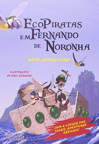 9788576658344: Ecopiratas: Em Fernando de Noronha