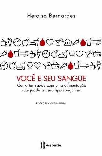 9788576658405: Voce e Seu Sangue (Em Portugues do Brasil)
