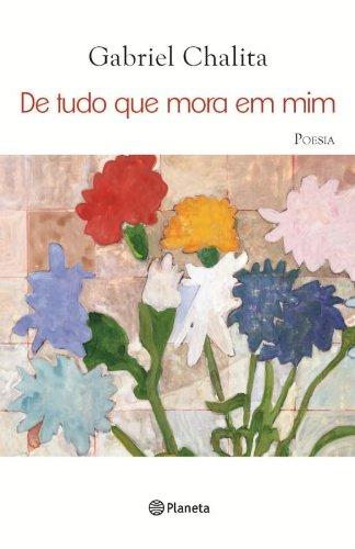 DE TUDO QUE MORA EM MIM (Paperback): Chalita, Gabriel