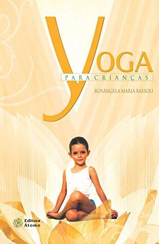 9788576700678: Yoga Para Crianças