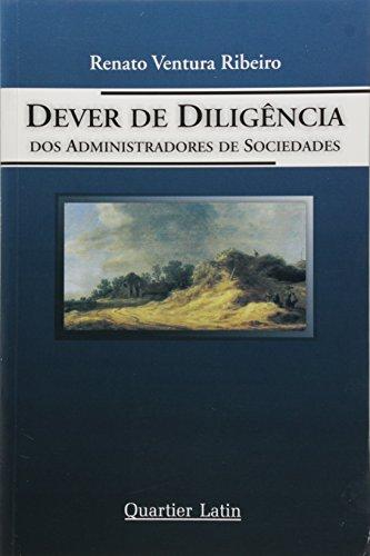 9788576740841: DEVER DE DILIGENCIA DOS ADMINISTRADORES DE SOCIEDADES
