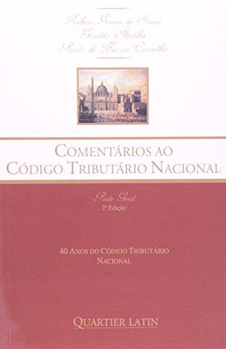 9788576742104: Comentario ao Codigo Tributario Nacional