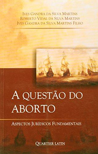 9788576743262: Questao do Aborto, a - Aspectos Juridicos Fundamentais