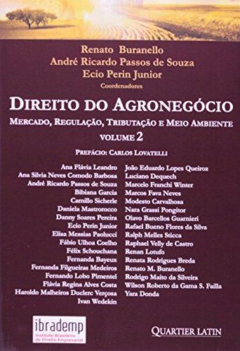 9788576746539: Direito do Agronegocio: Mercado, Regulacao, Tributacao e Meio Ambiente - Vol.2