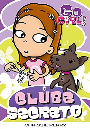 9788576761938: Go Girl. O Clube Secreto (Em Portuguese do Brasil)