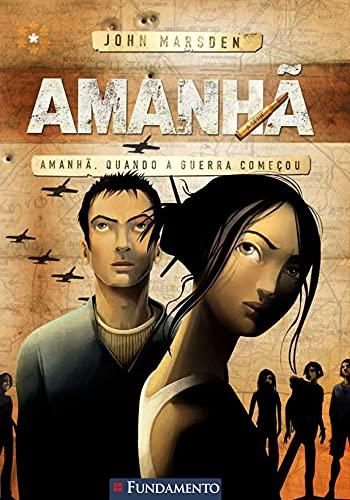 9788576762218: Amanha 1: Amanha, Quando A Guerra Comecou (Em Portugues do Brasil)