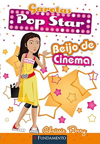 9788576763338: Garotas Pop Star. Beijo de Cinema (Em Portuguese do Brasil)