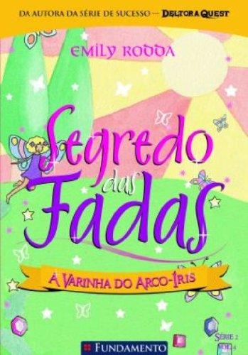 9788576763949: Segredo Das Fadas 2.4 - A Varinha Do Arco-íris