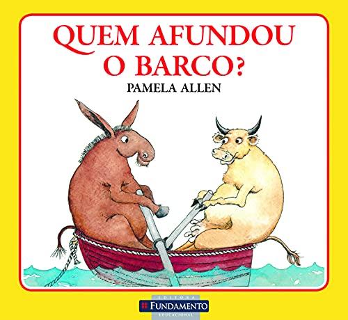 9788576769859: Quem Afundou O Barco? (Em Portuguese do Brasil)