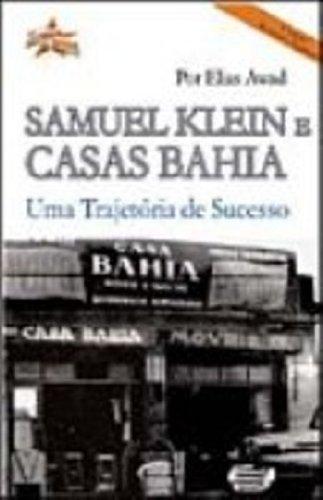 9788576790020: Samuel Klein e Casas Bahia: uma Trajetória de Sucesso