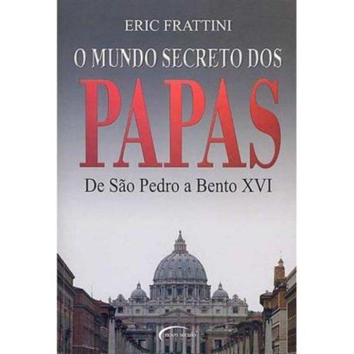 9788576790259: O Mundo Secreto Dos Papas. De São Pedro A Bento XVI (Em Portuguese do Brasil)