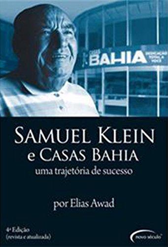 9788576791034: Samuel Klein e Casas Bahia: Uma Trajetoria de Suce (Em Portugues do Brasil)