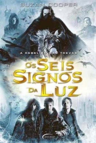 9788576791324: Os Seis Signos Da Luz. A Rebeliao Das Trevas