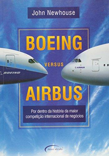9788576791478: boeing versus airbus