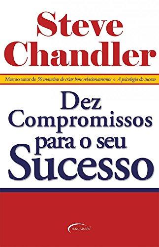 9788576791607: Dez Compromissos Para o Seu Sucesso (Em Portuguese do Brasil)