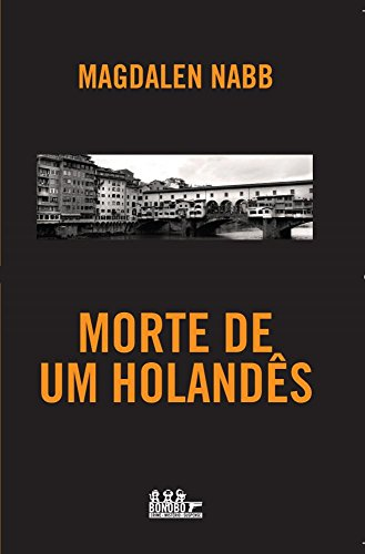 9788576792253: Morte de Um Holandes
