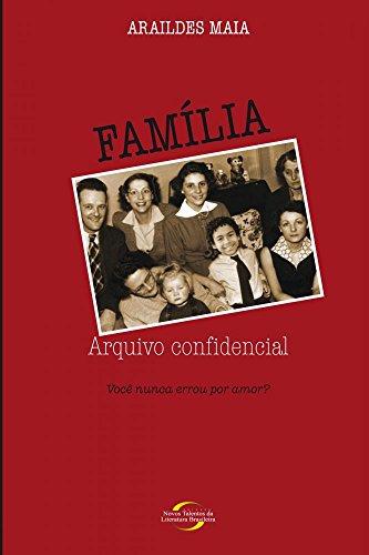 9788576792956: Familia: Arquivo Confidencial