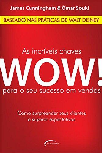 9788576793700: As Incríveis Chaves Wow! Para o Seu Sucesso em Vendas (Em Portuguese do Brasil)