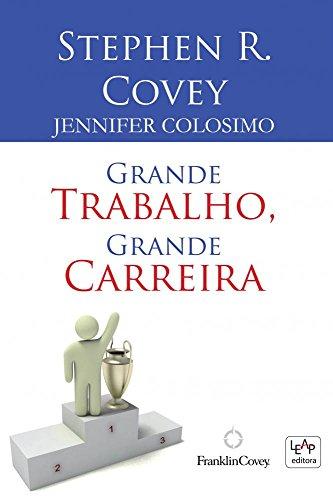 9788576794233: Grande Trabalho, Grande Carreira (Em Portuguese do Brasil)