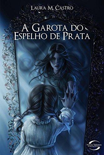 9788576794592: Garota do Espelho de Prata, A