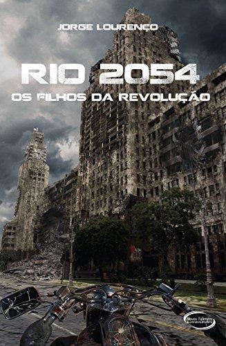 9788576798644: Rio 2054. Os Filhos da Revolução (Em Portuguese do Brasil)