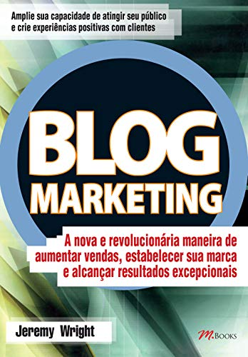 9788576800415: Blog Marketing (Em Portuguese do Brasil)