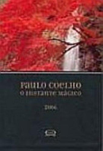 9788576830146: O Instante Magico (Em Portuguese do Brasil)