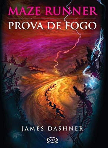 9788576832997: MAZE RUNNER 2: Prova de fogo (Portuguese Edition)