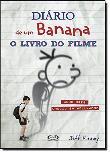 9788576833604: Diario de Um Banana: O Livro do Filme (Em Portugues do Brasil)