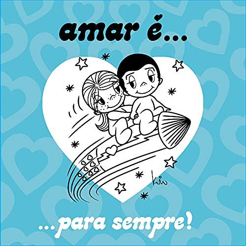 9788576837824: Amar É... Para Sempre (Em Portuguese do Brasil)