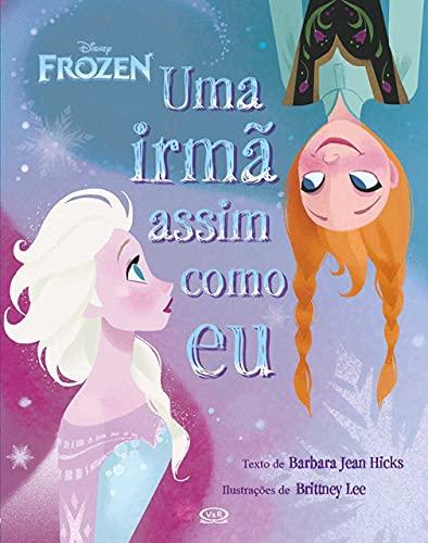 9788576838081: Frozen. Uma Irmã Assim Como Eu (Em Portuguese do Brasil)