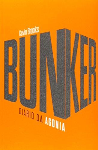 9788576838784: Bunker. Diário da Agonia (Em Portuguese do Brasil)