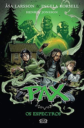 Pax 5. Os Espectros (Em Portuguese do: Ã sa Larsson
