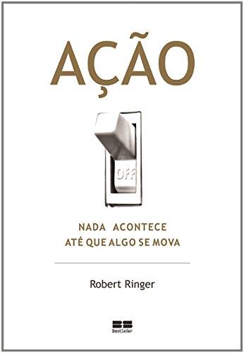 9788576840312: Ação. Nada Acontece Até que Algo Se Mova (Em Portuguese do Brasil)
