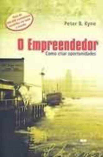 9788576840671: Empreendedor: Como Criar Oportunidades, O