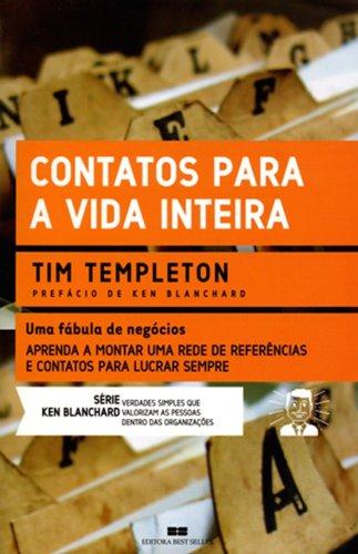 9788576840695: Contatos Para A Vida Inteira - Coleção Ken Blanchard (Em Portuguese do Brasil)