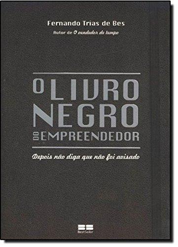 9788576841487: O Livro Negro do Empreendedor (Em Portuguese do Brasil)