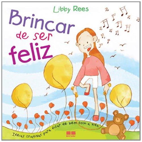 9788576841821: Brincar de Ser Feliz - Help, Hope And Happiness (Em Portugues do Brasil)