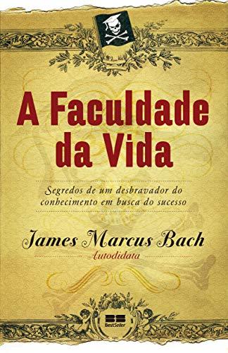 9788576843641: Faculdade da Vida (Em Portugues do Brasil)
