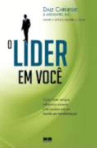 9788576844204: Lider Em Voce: Como Fazer Amigos, Influenciar Pess (Em Portugues do Brasil)