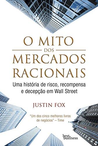9788576844662: Mito dos Mercados Racionais (Em Portugues do Brasil)