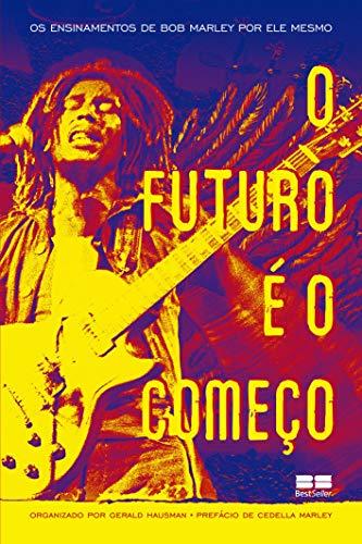 9788576845737: Futuro e O Comeco (Em Portugues do Brasil)