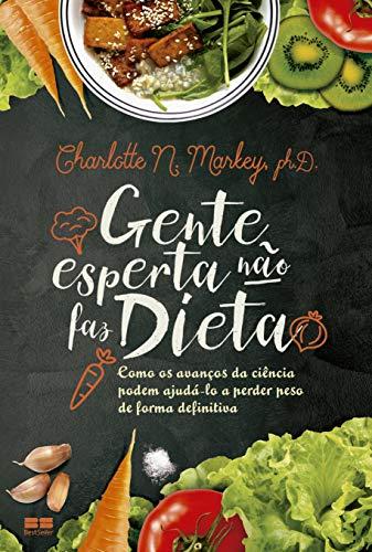 9788576849704: Gente Esperta não Faz Dieta (Em Portuguese do Brasil)